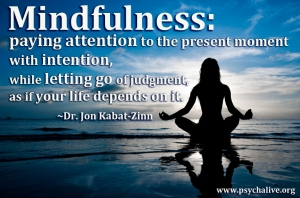 Mindfulness quote from Jon Kabat-Zinn